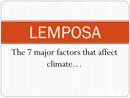 The 7 major factors that affect climate…