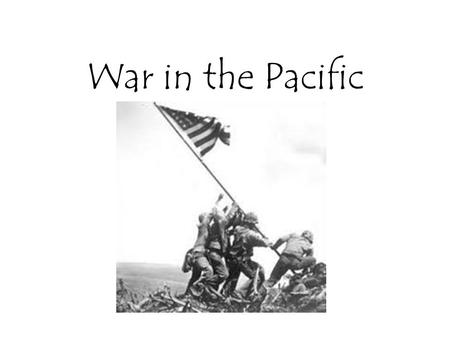 War in the Pacific Pearl Harbor December 7, 1941 Japan attacks the US Pacific fleet at Pearl Harbor, Hawaii. The US can no longer remain neutral and.