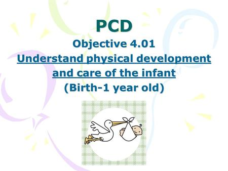 Understand physical development
