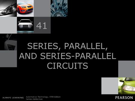 SERIES, PARALLEL, AND SERIES-PARALLEL CIRCUITS