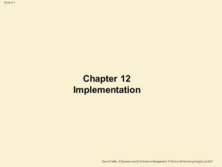 Chapter 12 Implementation
