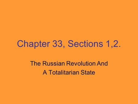 The Russian Revolution And A Totalitarian State