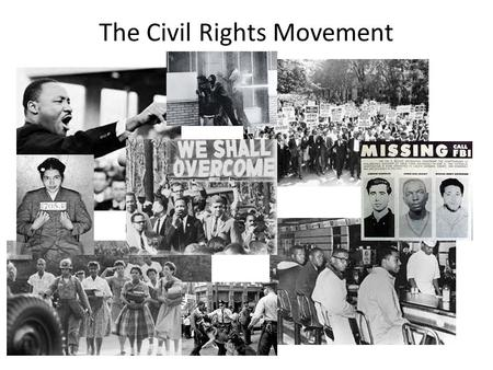 The Civil Rights Movement. 1.Why did and did not Eisenhower promote civil rights during his presidency? 1.Soviet Propaganda 2.Doubts 1.State and Local.