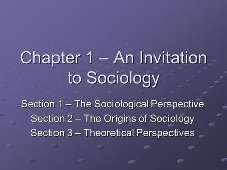 Chapter 1 – An Invitation to Sociology