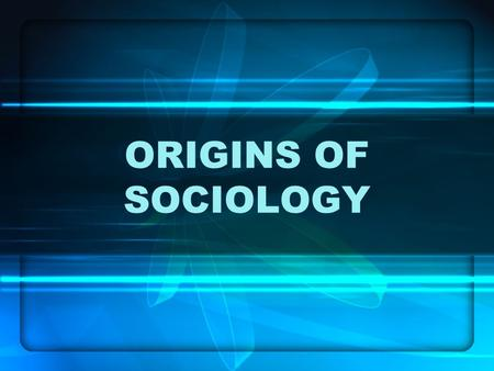 ORIGINS OF SOCIOLOGY. Sociology emerged as a separate discipline in the mid 1800s in western Europe, during the onset of the Industrial Revolution. Industrialization.
