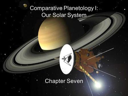 Comparative Planetology I: Our Solar System