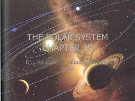 THE SOLAR SYSTEM CHAPTER 19