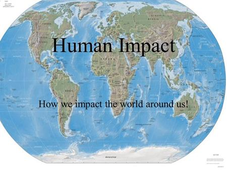 Human Impact How we impact the world around us!. Modern Manhattan on right; virtual recreation of 1609 Mannahatta on left. Image © Markley Boyer / Mannahatta.