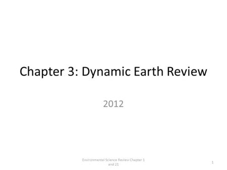 Chapter 3: Dynamic Earth Review