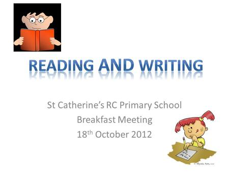 St Catherine's RC Primary School Breakfast Meeting 18th October 2012