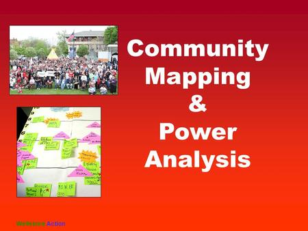 Community Mapping & Power Analysis Wellstone Action