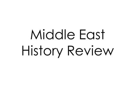 Middle East History Review. What happened to the Ottoman Empire after WWII?