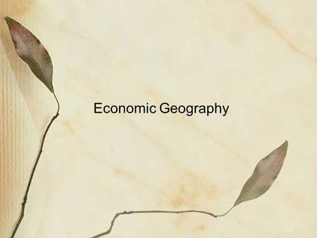 Economic Geography.