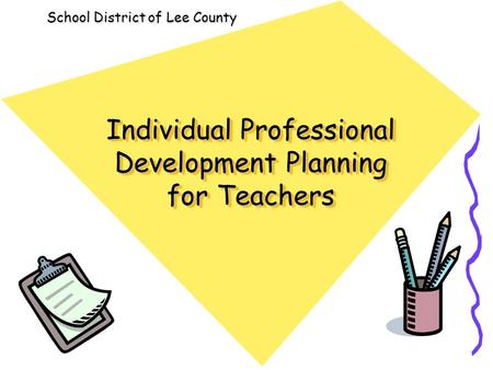 Individual Professional Development Planning for Teachers