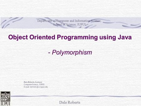 Object Oriented Programming using Java - Polymorphism