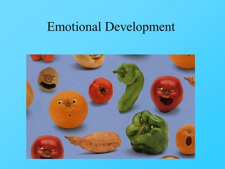 Emotional Development. Presentations 1 article from reputable journal (e.g. see reference sections of other articles) Outline it (see sample on class.