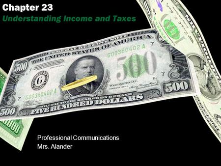 Chapter 23 Understanding Income and Taxes