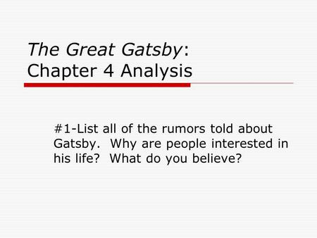 The Great Gatsby: Chapter 4 Analysis