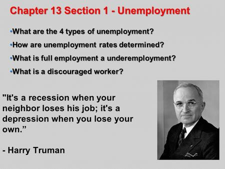 Chapter 13 Section 1 - Unemployment