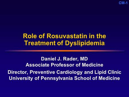 Role of Rosuvastatin in the Treatment of Dyslipidemia