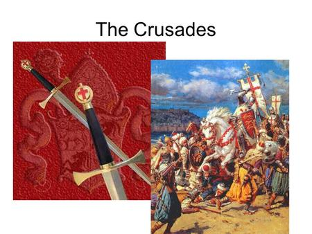 The Crusades. Muslim Seljuk Turks conquered nearly all Byzantine provinces in Asia Minor.