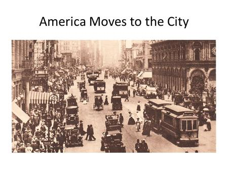 America Moves to the City. Urbanization: the physical growth of urban areas which result in rural migration & suburban concentration into cities In 1860,