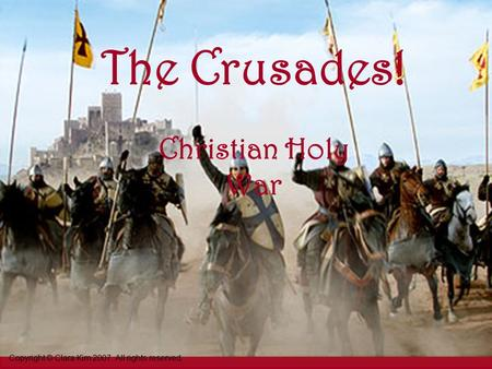 The Crusades! Christian Holy War