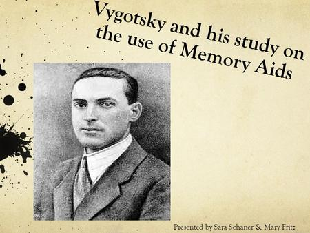 Vygotsky and his study on the use of Memory Aids