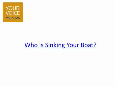 Who is Sinking Your Boat?