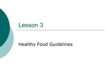 Healthy Food Guidelines