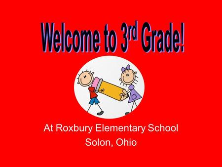 At Roxbury Elementary School Solon, Ohio. How to get in touch with me: Voicemail: 440-349-7757, ext. 5861 If calling about a bus change or pick-up change,