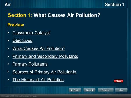 AirSection 1 Section 1: What Causes Air Pollution? Preview Classroom Catalyst Objectives What Causes Air Pollution? Primary and Secondary Pollutants Primary.