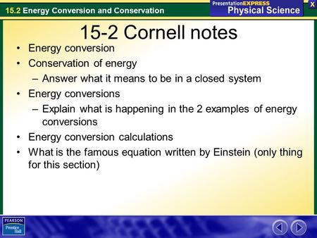 15-2 Cornell notes Energy conversion Conservation of energy