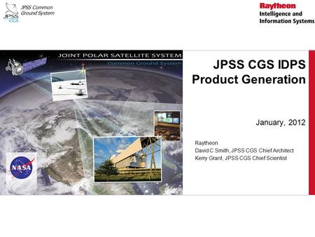 JPSS CGS IDPS Product Generation