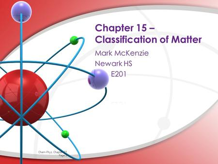 Chapter 15 – Classification of Matter