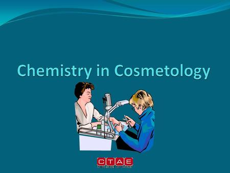 Chemistry-Standards #63-Describe the importance of studying fundamental chemistry as it relates to cosmetology #64Define organic, inorganic chemistry,
