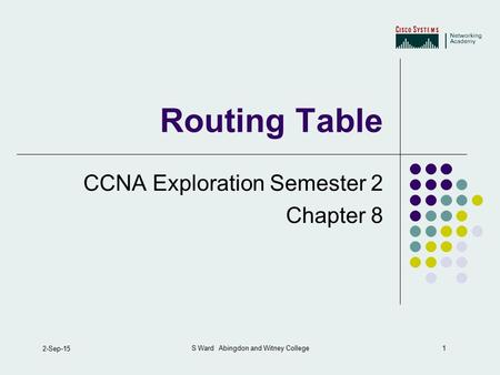 Routing Table CCNA Exploration Semester 2 Chapter 8
