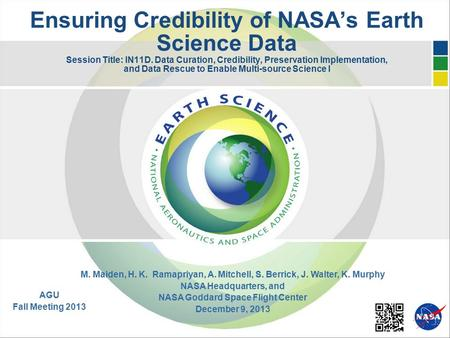 Ensuring Credibility of NASA's Earth Science Data Session Title: IN11D. Data Curation, Credibility, Preservation Implementation, and Data Rescue to Enable.