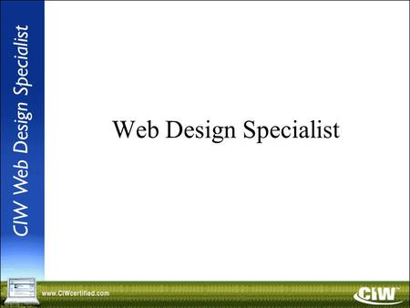 Web Design Specialist. Lesson 1: Overview of Web Design Concepts.