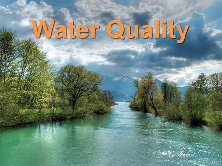 Water Quality.