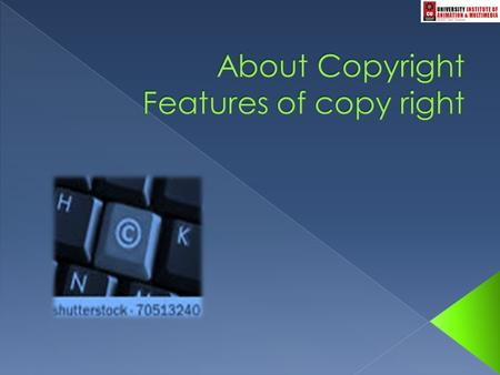  Copyright is a form of protection given to authors/creators of original works.  This property right can be sold or transferred to others.