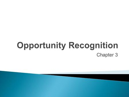 Opportunity Recognition