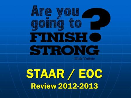 STAAR / EOC Review 2012-2013. Types of <strong>Maps</strong> Physical Physical landforms, bodies of water, etc.landforms, bodies of water, etc. Political Political Man.