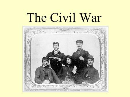 The Civil War. S.C. Curriculum Standards 4.1.15 Compare and contrast the ways of life in the North and South; 4.1.16 State the causes and events leading.