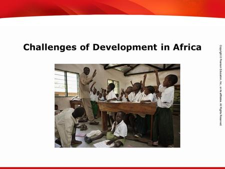 TEKS 8C: Calculate percent composition and empirical and molecular formulas. Challenges of Development in Africa.