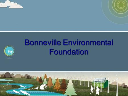 Bonneville Environmental Foundation. Wind Energy Workshop.
