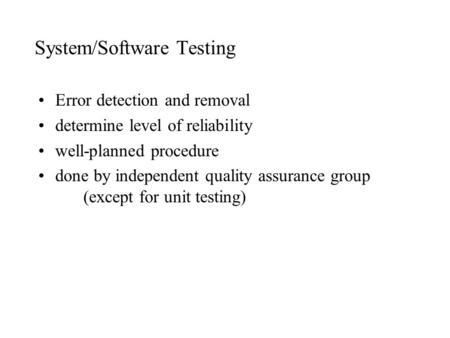 System/Software Testing