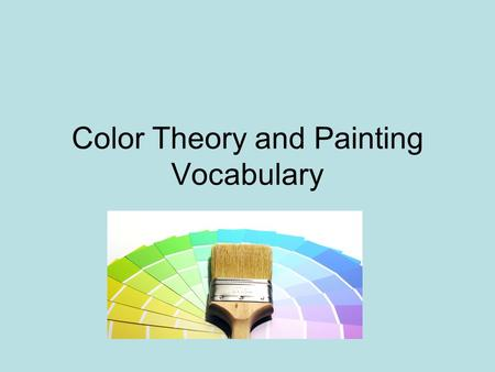 Color Theory and Painting Vocabulary. Composition is the arrangement of the parts in a work of art, usually according to the principles of design.