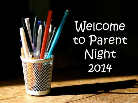 Welcome to Parent Night 2014. Mrs. Taylor 11 th year teaching at West 18 th year with District 47 Bachelor Degree in Elementary Education Master's of.