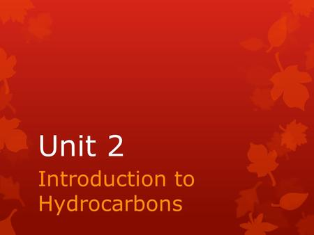 Introduction to Hydrocarbons